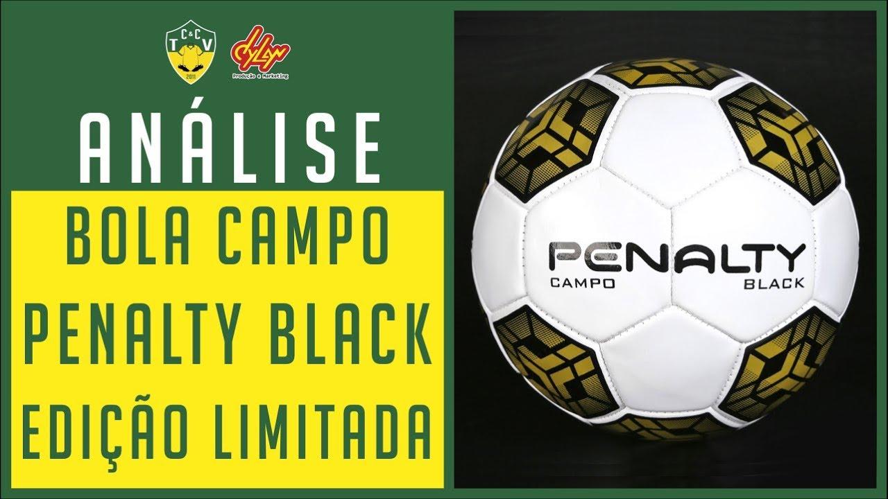 BOLA CAMPO PENALTY BLACK EDIÇÃO LIMITADA - ANÁLISE   REVIEW - YouTube 541b9b39b7fb4