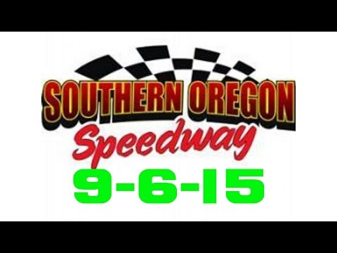 Southern Oregon Speedway Feature 9-6-15