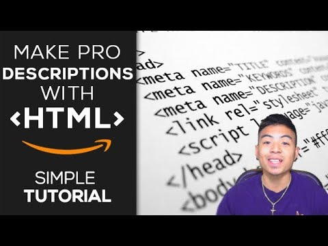 How To Make Pro Amazon Product Descriptions With HTML | Simple Tutorial