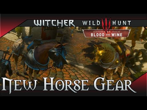 The Witcher 3: Blood and Wine - New Horse Gear / Looks for Roach Showcase