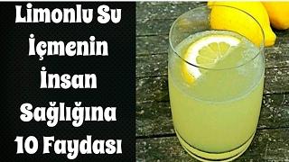 Limonlu Su İçmenin İnsan Sağlığına 10 Faydası