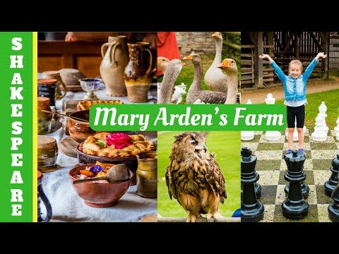 Mary Arden's Farm - house where Shakespeare's mother lived