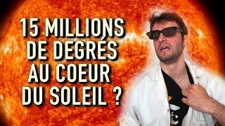 15 MILLIONS DE DEGRÉS AU COEUR DU SOLEIL ? Vrai ou Faux #16