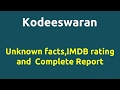 Kodeeswaran |2016 movie |IMDB Rating |Review | Complete report | Story | Cast