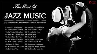 Jazz Love Songs 80's 90's | Best Jazz Covers Of Popular Songs | Jazz Music Relaxing screenshot 1