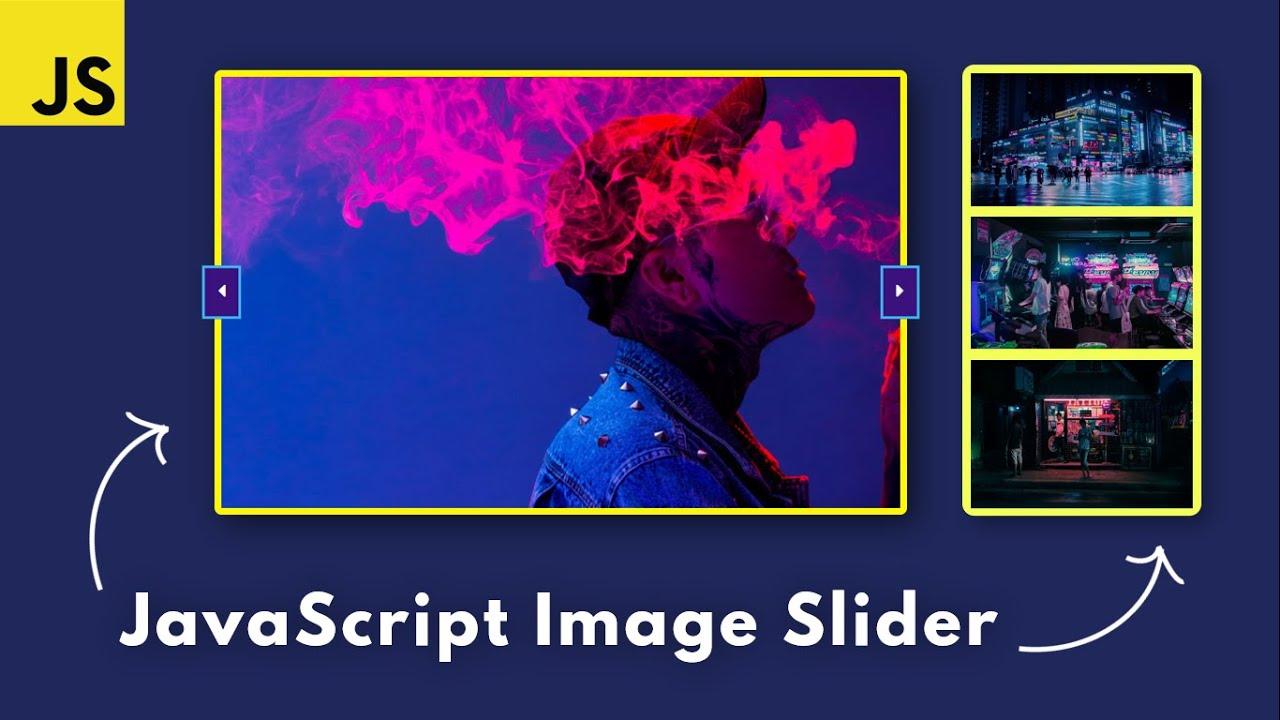 How to create a JavaScript Image Slider - JavaScript Project