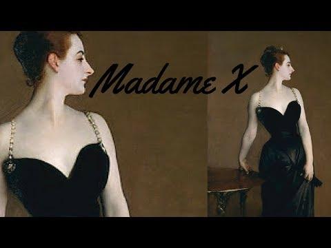 La scandalosa MADAME X