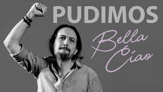 PUDIMOS (Bella Ciao) | Anti-himno de Podemos | #NoALaViolencia | PABLO IGLESIAS | La Casa de Papel