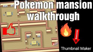 Walkthrough pokemon mansion pokemon fire red version. And gym battle with Blaine of  cinnabr island