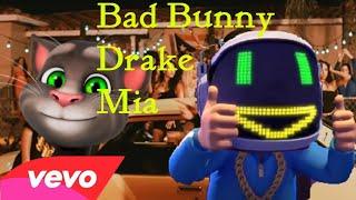 Bad Bunny feat Drake  Mia (Talking Tom)