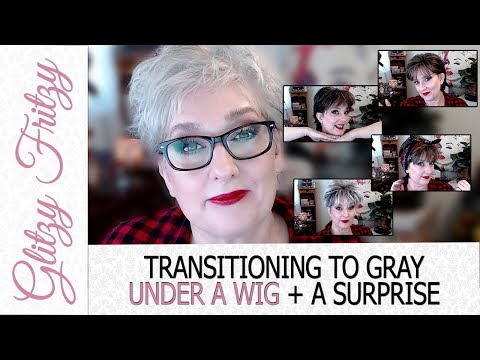 Transitioning To Gray UNDER A WIG & A Surprise!