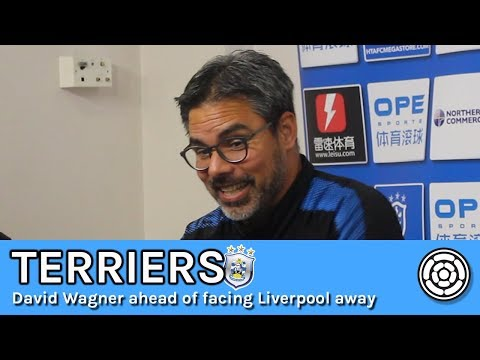 Terriers | David Wagner ahead of facing Liverpool