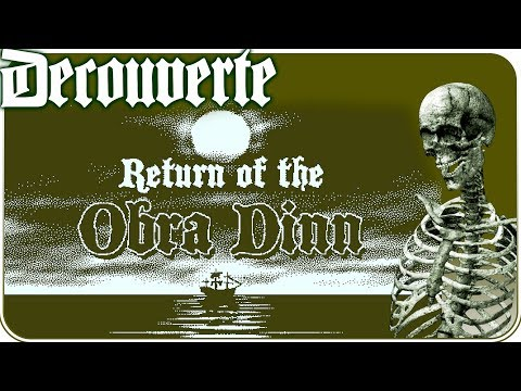 Découverte - RETURN OF THE OBRA DINN