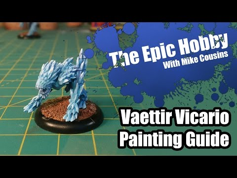 The Epic Hobby - Vaettir Vicario Painting Guide
