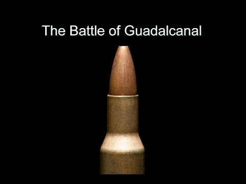 The Battle of Guadalcanal - Documentary WWII