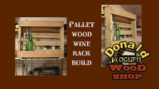 Palletwood Wine Rack Build