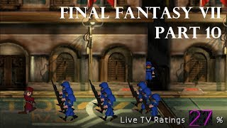 Final Fantasy VII Part 10 - Welcome to the Shinra Parade