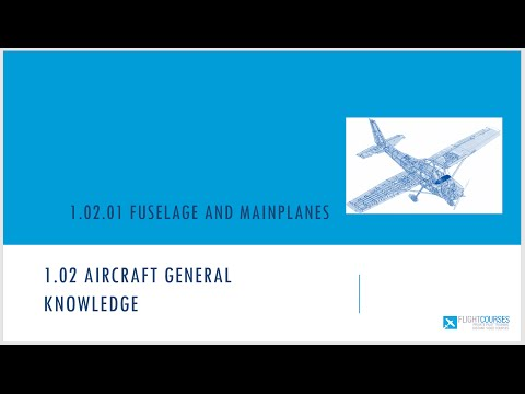 1.02 Aircraft general knowledge. Part 01-  Fuselage and mainplanes