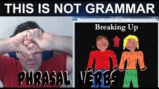 Ending a Relationship in English Break Up Phrasal Verb Breaking Up Divorce Bad Relationships