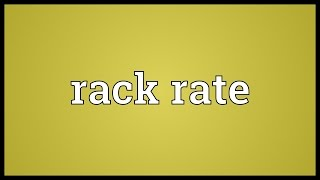 Rack rate Meaning