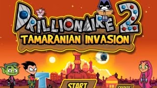 DRILLIONAIRE 2 - TAMARANIAN INVASION WALKTHROUGH