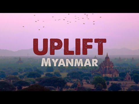 UPLIFT: Myanmar - Pilot Episode HD