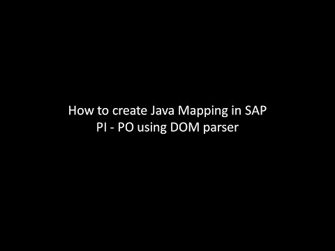 How to create Java Mapping in SAP PI / PO using DOM parser