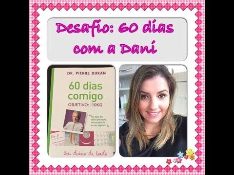 dieta-dukan:-desafio-60-dias-com-a-dani