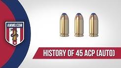 45 ACP (Auto) Ammo: The Forgotten Caliber History of 45 ACP Ammo Explained