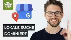 Local SEO: Ranking in lokalen Suchergebnissen auf Google verbessern