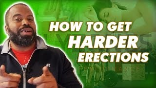 How To Get Harder Erections Naturally | 5 Effective Ways To Stronger Erections