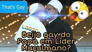 Beijo gay do Papa em líder Muçulmano!? #Papa #Vaticano #BeijoGay #Beijo #Gay #LGBTQ+