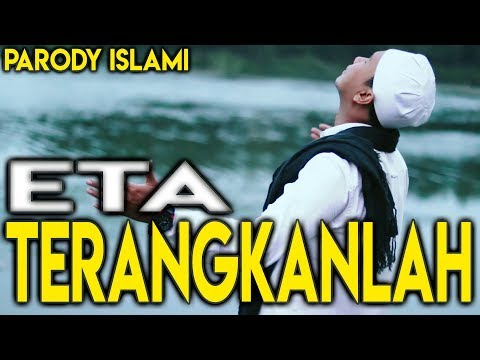 Parody ETA TERANGKANLAH (Islami) - Gus Aldi