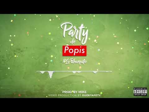 Party De Popis - El Sholivery X Beto Pelaez X Lean X Soco Francis X Miguel Duarte  (prod. by MIKE)