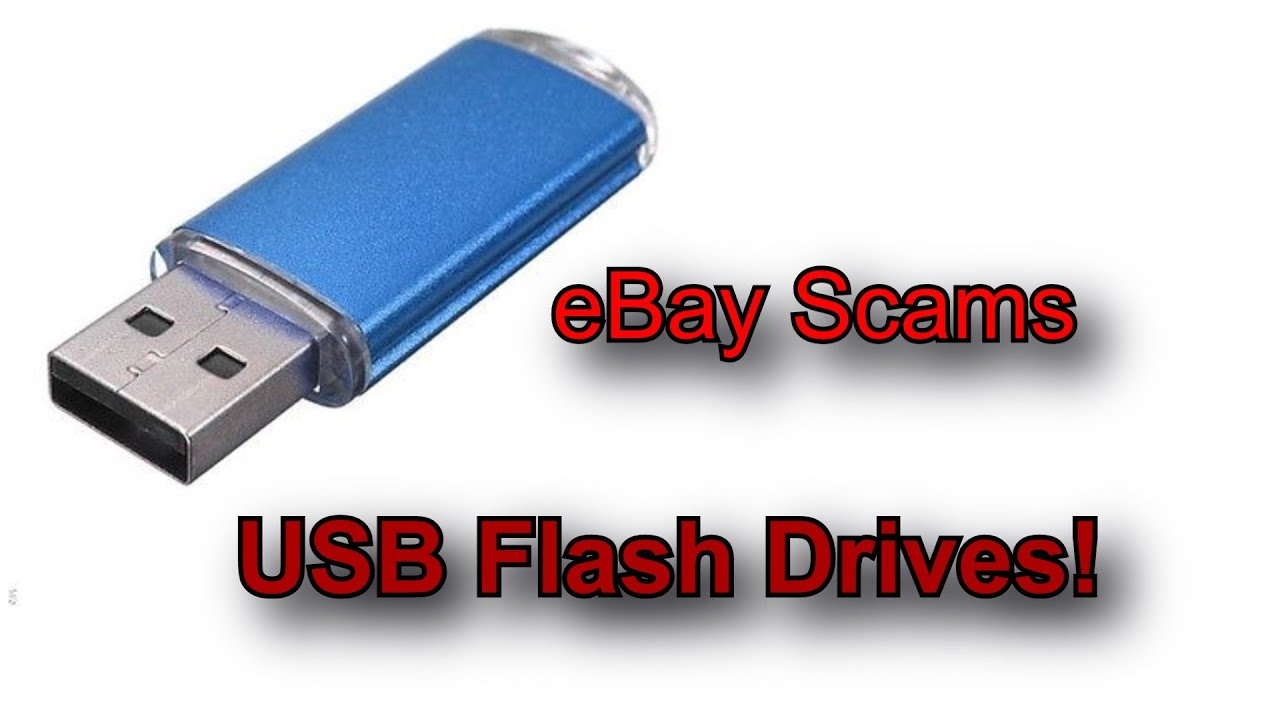 Ebay scams episode fake usb flash drives youtube