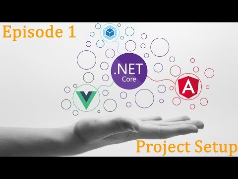 .Net Core x Vue x Angular - Blog Ep.1 - Project Setup thumbnail