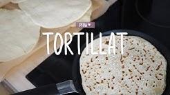 ITSE TEHDYT TORTILLAT | PIIIA ♥