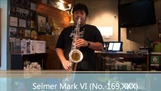 P Mauriat System 76 2nd edition(Tenor) VS Selmer Mark VI No 169,XXX (Tenor)