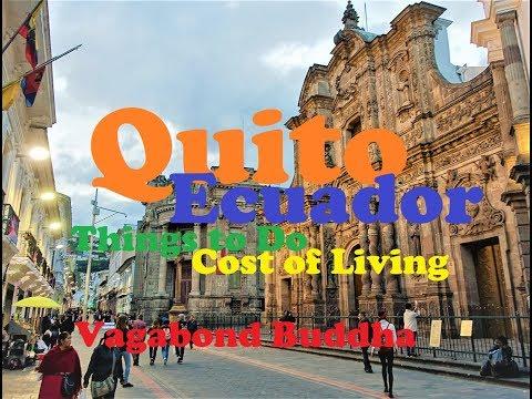 Quito Ecuador Cost of Living Things to Do