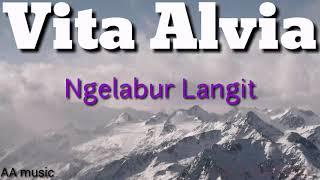 Ngelabur Langit by.vita alvia