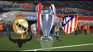 PES 2014 UEFA Champions League - Real Madrid vs Atlético de Madrid - FINAL