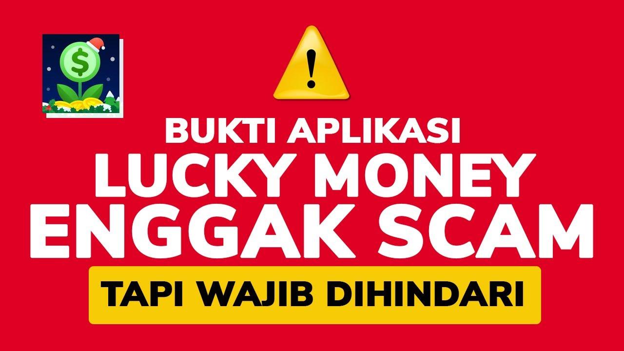 TANPA REFERRAL! Aplikasi LUCKY MONEY Enggak SCAM Tapi Wajib dihindari