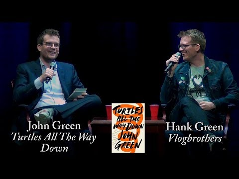 "John Green, ""Turtles All The Way Down"" (with Hank Green)"