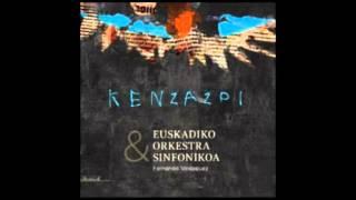Ken zazpi & Euskadiko Orkestra Sinfonikoa (Diska osoa)