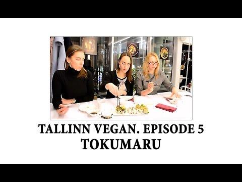 TALLINN VEGAN. EPISODE 5 | TOKUMARU