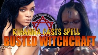 busted rihanna is a witch   sledgehammer exposed must see share