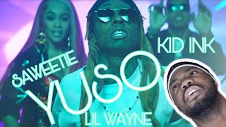 YUSO KID INK LIL WAYNE SAWEETIE ARuggaReaction