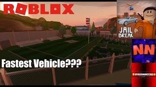 Roblox: JailBreak: What is the FASTEST VEHICLE??? [COLLAB w/NUBNEB]