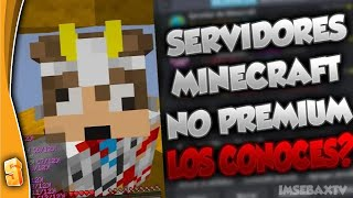 TOP 5 MEJORES SERVERS NO PREMIUM SIN LAG - MINECRAFT 1.8 1.13 - SKYWARS MAPAS RUSHERS! 2018 - 2019