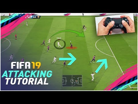 FIFA 19 ATTACKING TUTORIAL - 3 SIMPLE TECHNIQUES TO SCORE AGAINST ANY DEFENCE !!! TIPS & TRICKS